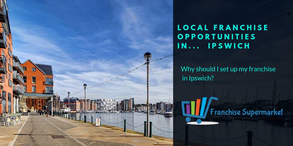 Ipswich franchise opportunities
