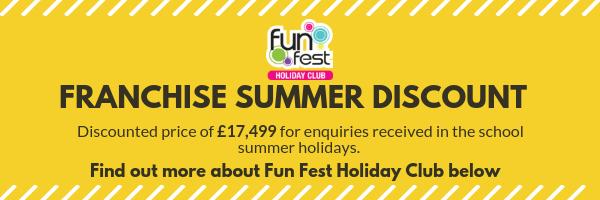Fun Fest Summer Franchise Discount