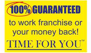 Time For You Franchise Guarantee